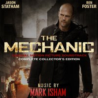 The Mechanic - Complete Collector's Edition — Mark Isham