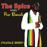 The Spice — Chuckle Berry