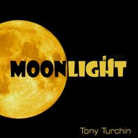 Moonlight — Tony Turchin