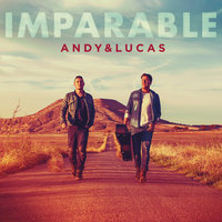 Imparable — Andy & Lucas