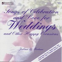Songs of Celebration & Love for Weddings and Other Happy Occasions — Julian & Fortune