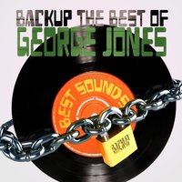 Backup the Best of George Jones — George Jones