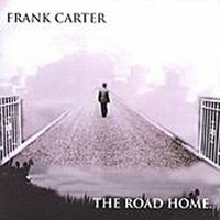 The Road Home — Frank Carter