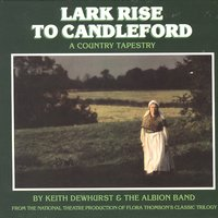 Lark Rise To Candleford — The Albion Band