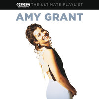 The Ultimate Playlist — Amy Grant