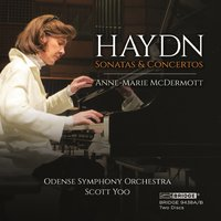 Anne-Marie McDermott – Piano Sonatas and Concertos of Haydn — Йозеф Гайдн, Anne-Marie McDermott, Odense Symphony Orchestra, Scott Yoo