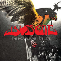 The MCA Albums 1973 - 1975 — Budgie