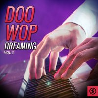 Doo Wop Dreaming, Vol. 3 — сборник