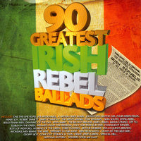 90 Greatest Irish Rebel Ballads — The Moonlighters