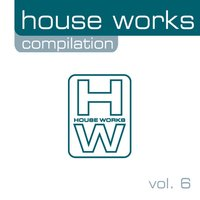 House Works Compilation, Vol. 6 — сборник