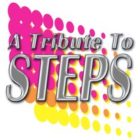 A Tribute To Steps — Studio Union