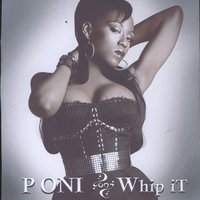 Whip It — Poni