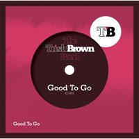 Good to Go — The Trish Brown Band