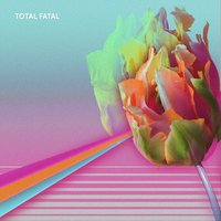 EP — Total Fatal