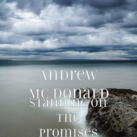 Standing on the Promises — Andrew MC Donald