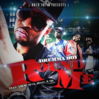 Round Me (feat. 8ball & Mjg & Young Buck) — Young Buck, 8Ball & MJG, Drumma Boy