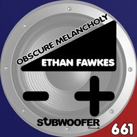 Obscure Melancholy — Ethan Fawkes