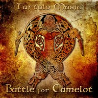 Battle for Camelot — Tartalo Music