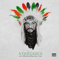 Ayahuasca — Prince Fellaga