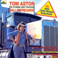 Hallo Freunde — Tom Astor