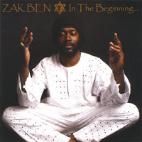 In the Beginning... — Zakben