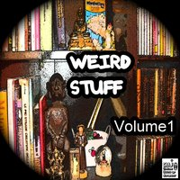Weird Stuff, Vol. 1 — сборник