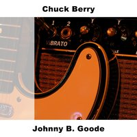 Johnny B. Goode — Chuck Berry