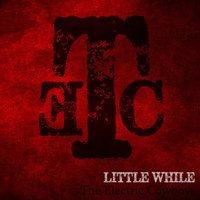 Little While — The Electric Cowboys