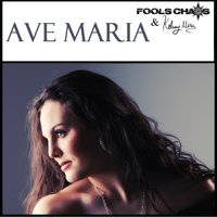 Ave Maria — Fool's Chaos & Kelsey Mira