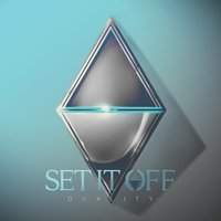 Duality — Set It Off