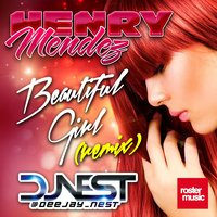 Beautiful Girl — Henry Mendez