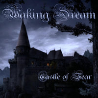 Castle of Fear — Waking Dream