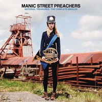 National Treasures - The Complete Singles — Manic Street Preachers