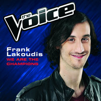 We Are The Champions — Frank Lakoudis