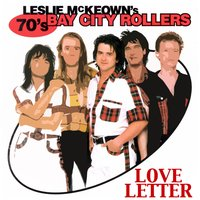 Love Letter — Bay City Rollers & Les McKeown