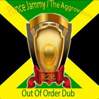 Out of Order Dub — The Aggrovators, Prince Jammy
