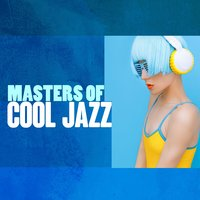 Masters of Cool Jazz — Cool Jazz Music Club, Hong Kong Sunset Lounge Bar, The Jazz Masters, Cool Jazz Music Club|Hong Kong Sunset Lounge Bar|The Jazz Masters