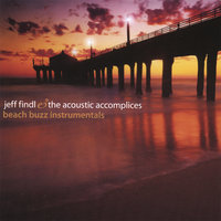 Beach Buzz Instrumentals — Jeff Findl and the Acoustic Accomplices