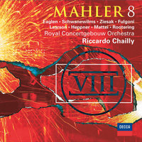 Mahler: Symphony No. 8 — Sara Fulgoni, Royal Concertgebouw Orchestra, Peter Mattei, Jan-Hendrik Rootering, Jane Eaglen, Riccardo Chailly