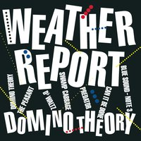 Domino Theory — Weather Report