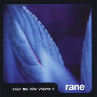 From the Vine, Vol. 2 — Rane