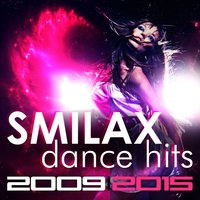 Smilax Dance Hits 2009/2015 — сборник