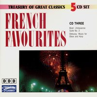 French Favourites (Vol 3) — Клод Дебюсси, Жорж Бизе, Susan Jolles, Bert Lucarelli, The Ljubljana Symphony Orchestra, The Ljubljana Symphony Orchestra, Bert Lucarelli & Susan Jolles