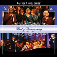 Best Of Homecoming Volume Two — Bill & Gloria Gaither