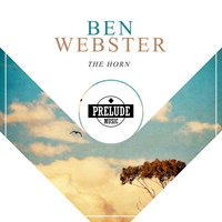 The Horn — Ben Webster