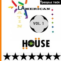 Latin American House, Vol. 1 — сборник