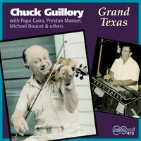 Grand Texas — Chuck Guillory