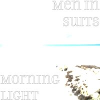 Morning Light — Men in Suits