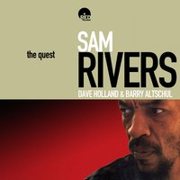 The Quest — Dave Holland, Sam Rivers, Barry Altschul