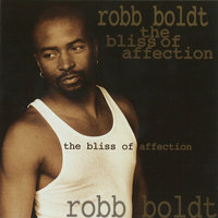 The Bliss of Affection — Robb Boldt